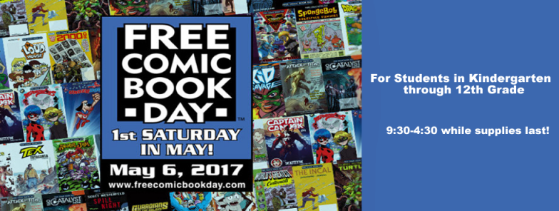 Free Comic Book Day!  Saturday, May 6th