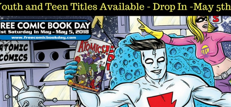 Free Comic Book Day!  Saturday, May 5th, 9:30-4:30 pm