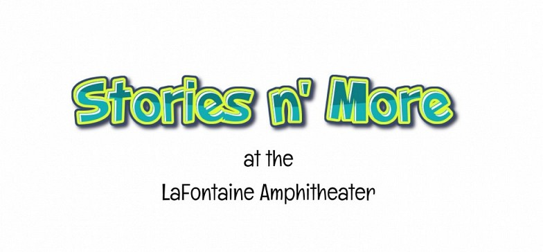 Stories n' More in Central Park at the Amphitheater Starts June 19th