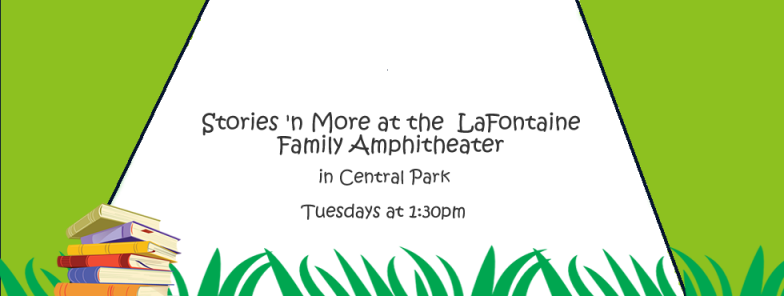 Stories 'n More at Central Park Through August 29th