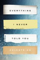 Celeste Ng - Everything I Never Told You