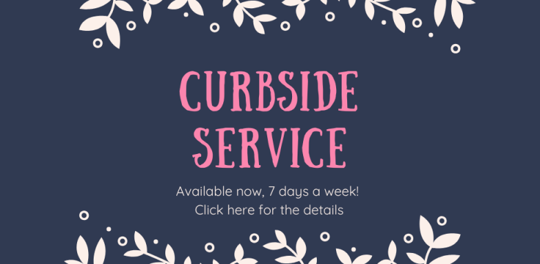 Curbside Service Continues!
