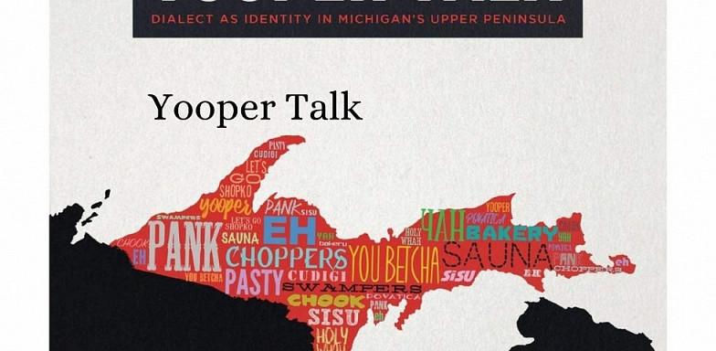 Yooper Talk