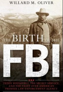 The Birth of the FBI