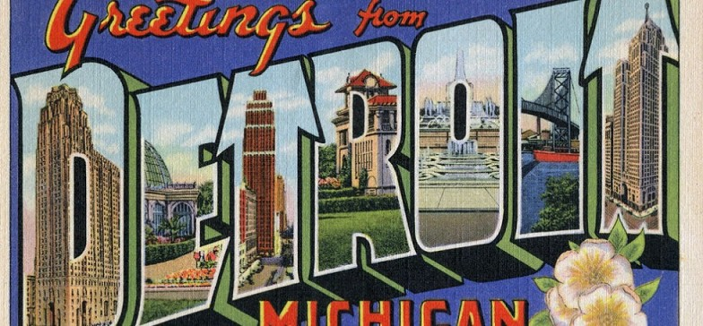 Greetings From Detroit: Historic Postcards from the Motor City with Dan Austin: Tuesday, July 17th 6:30-8:00 pm